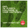 FATHERS DAY FOOTSTEPS CARD Thumbnail